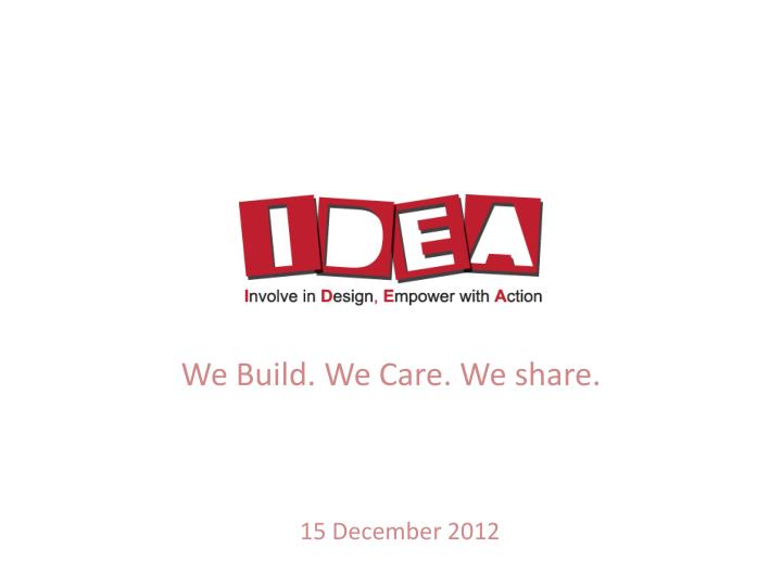 we build we care we share n.