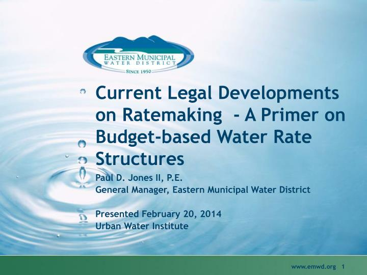 current legal developments on ratemaking a primer on budget based water rate structures n.