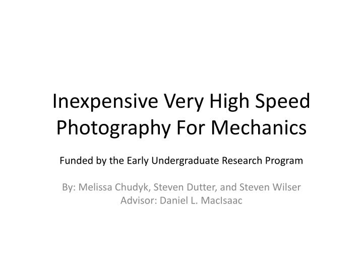 Inexpensive very high speed photography for mechanics