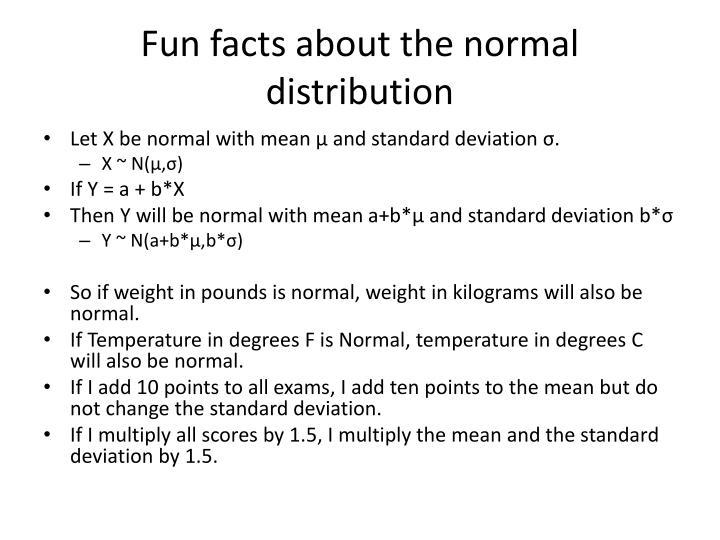Fun facts about the normal distribution