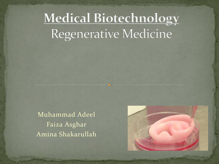 medical biotechnology regenerative medicine n.