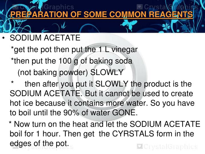 PREPARATION OF SOME COMMON REAGENTS