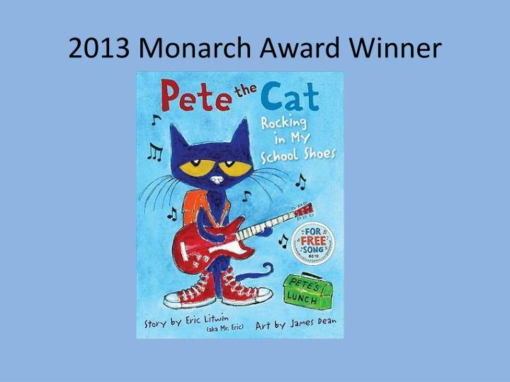 2013 monarch award winner
