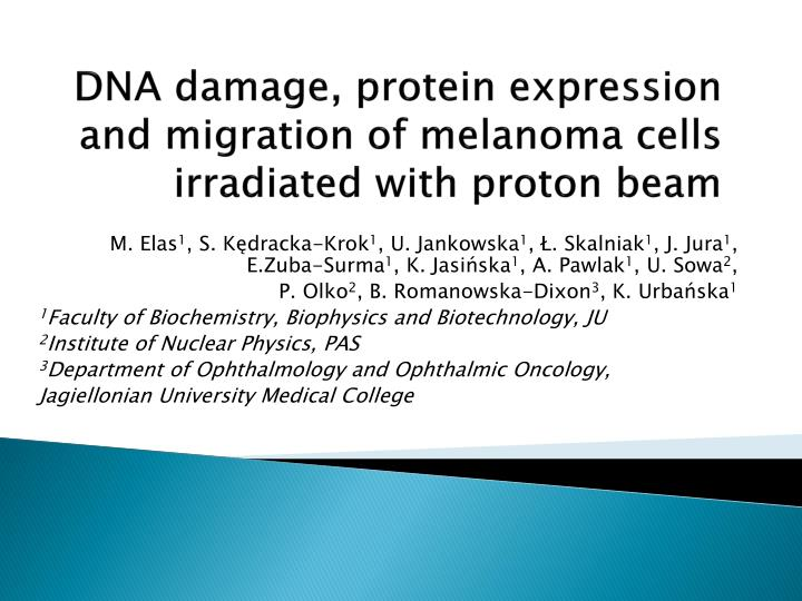 dna damage protein expression and migration of melanoma cells irradiated with proton beam n.