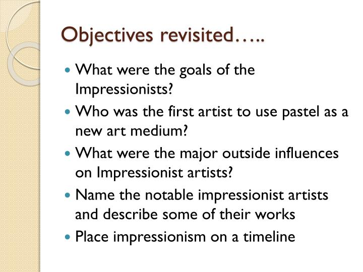 Objectives revisited…..