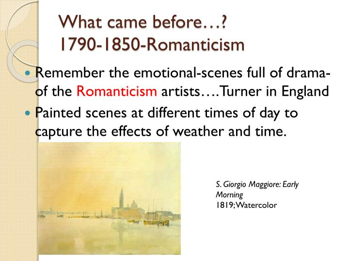 What came before 1790 1850 romanticism
