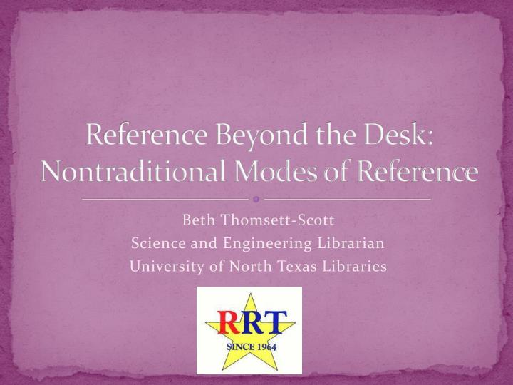 reference beyond the desk nontraditional modes of reference n.