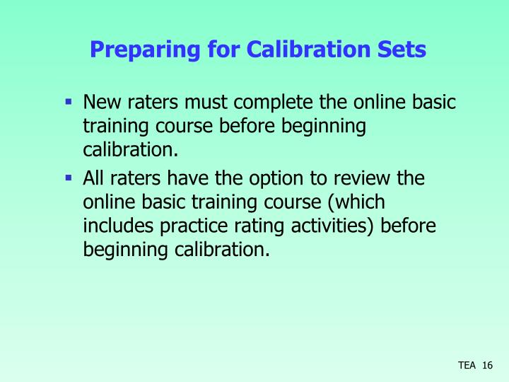 Preparing for Calibration Sets
