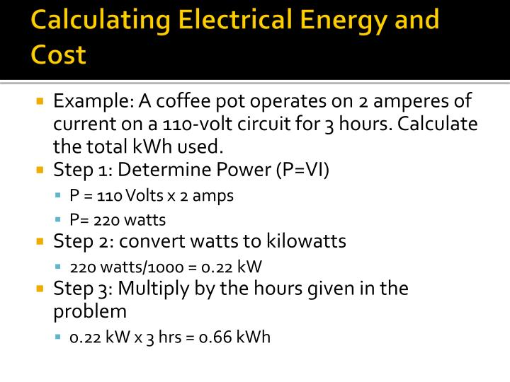 Calculating Electrical Energy And Cost