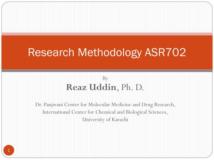 Research methodology asr702