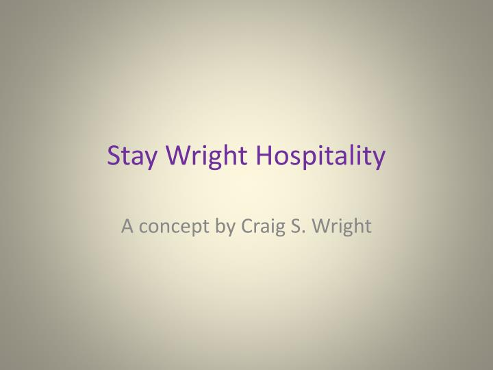 stay wright hospitality n.