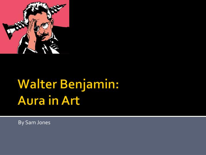 """walter benjamin aura essay Walter benjamin's literary aura: a stylistic and thematic analysis of  the artistic  aura of authenticity introduced in his seminal essay, """"the."""