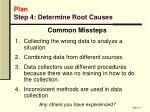plan step 4 determine root causes1