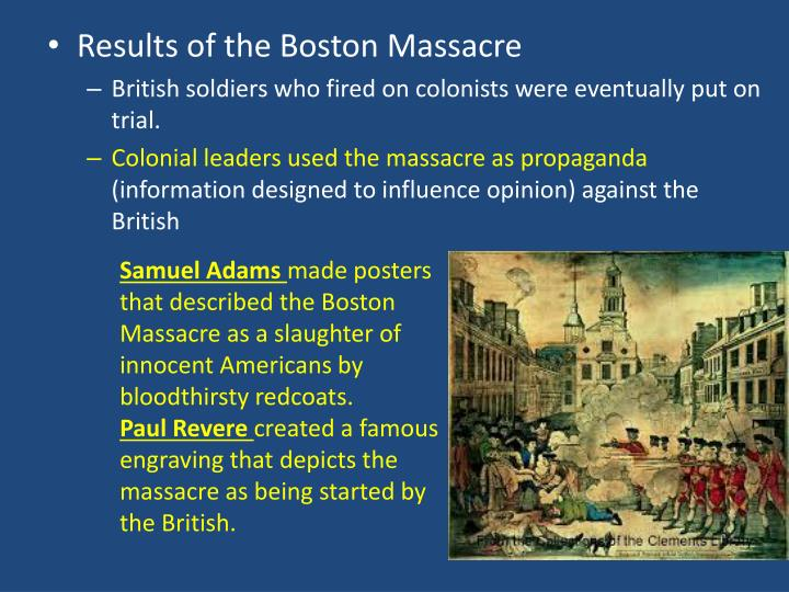 boston massacre opinion Boston massacre a behind-the-scenes look at paul revere's most famous engraving when paul revere first began selling his color prints of the bloody massacre perpetrated in king street in boston, he was doing what any like-minded patriot with his talents in 1770 would have done.