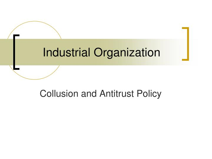 industrial organization n.