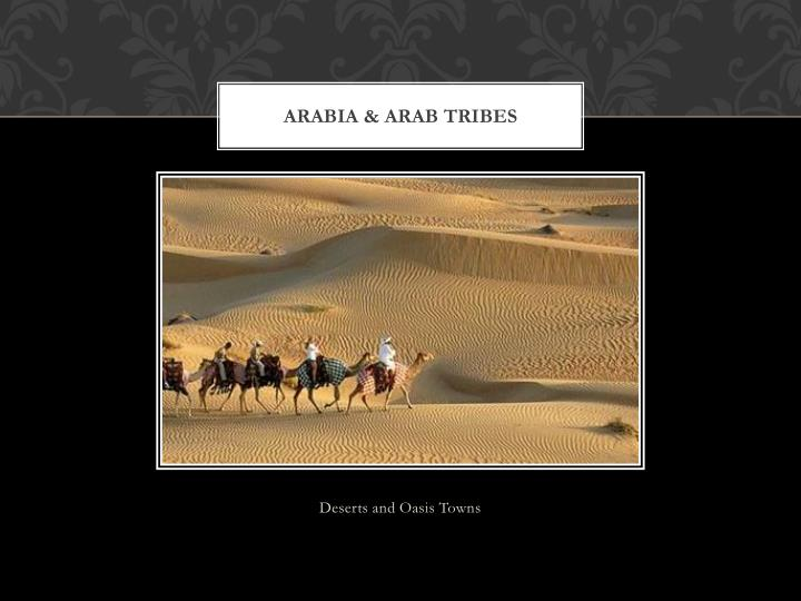 Arabia & Arab Tribes