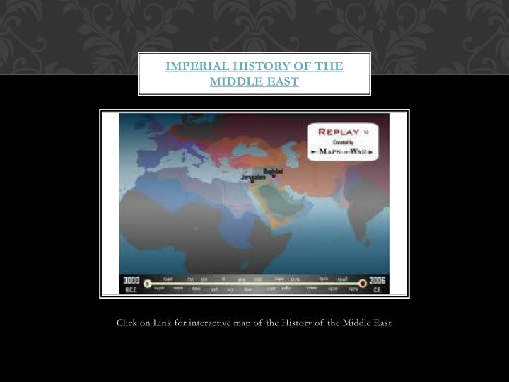 Imperial History of the Middle EAst