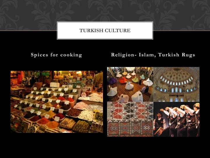Turkish Culture