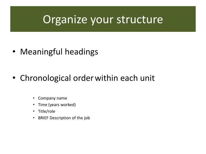 Organize your structure
