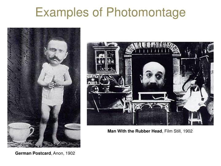 Examples of Photomontage