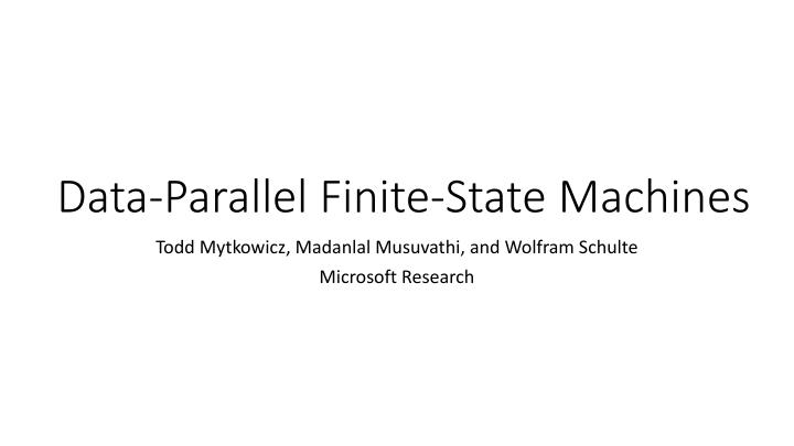 data parallel finite state machines n.