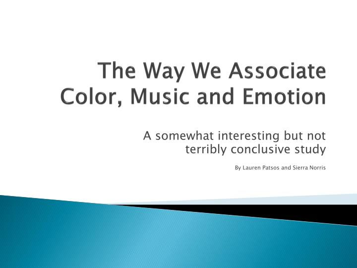 the way we associate color music and emotion n.