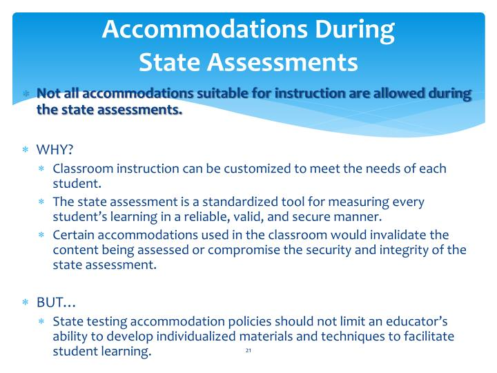 Accommodations During