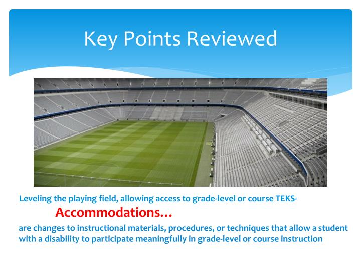Key Points Reviewed