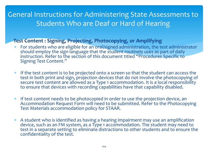 General Instructions for Administering State Assessments to Students Who are Deaf or Hard of Hearing