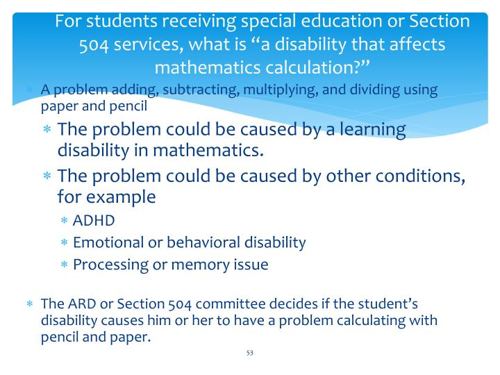"""For students receiving special education or Section 504 services, what is """"a disability that affects mathematics calculation?"""""""