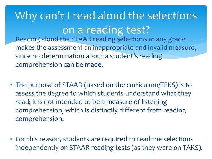 Why can't I read aloud the selections on a reading test?
