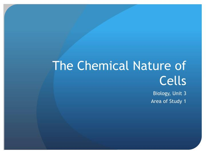 the chemical nature of cells n.