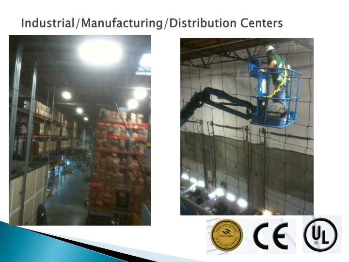 Industrial/Manufacturing/Distribution Centers
