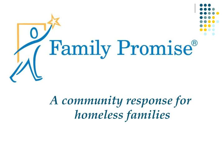 a community response for homeless families n.