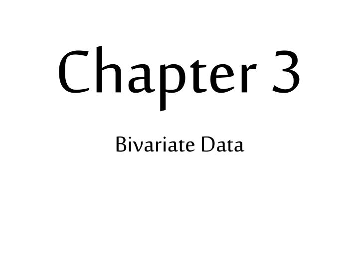 chapter 3 bivariate data n.