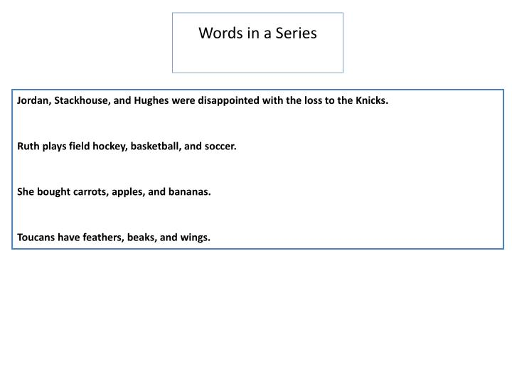 Words in a series
