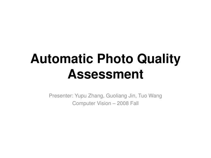 automatic photo quality assessment n.