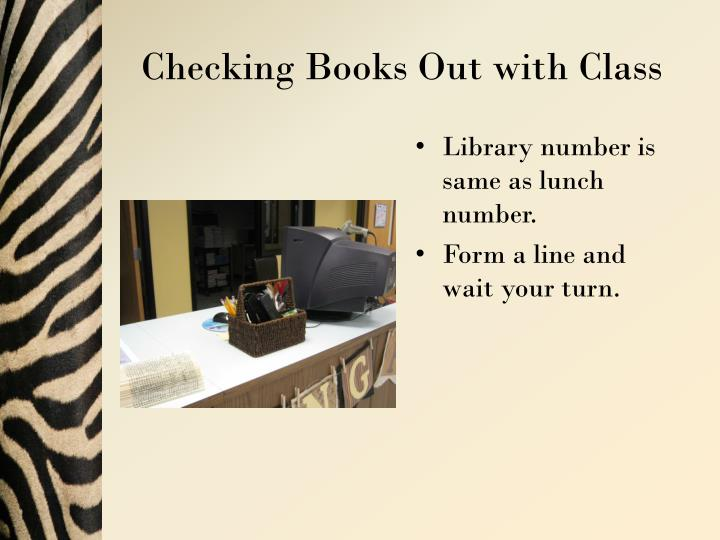 Checking Books Out with Class