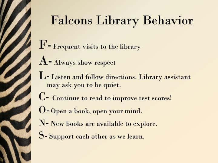 Falcons library behavior