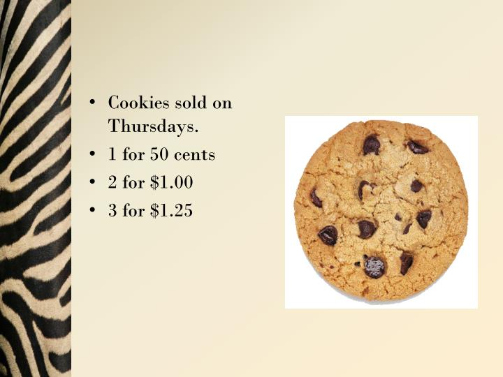 Cookies sold on Thursdays.