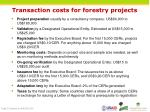 transaction costs for forestry projects