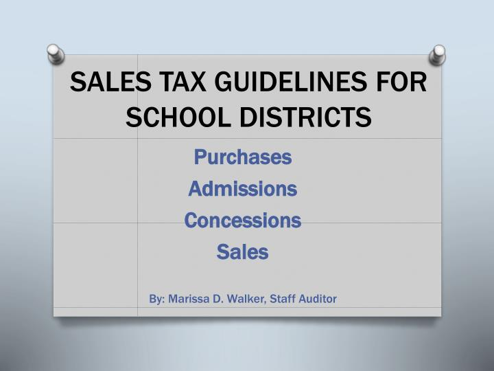 sales tax guidelines for school districts n.