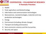 cooperation collaborative research 9 thematic priorities