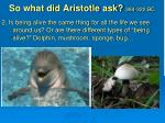 so what did aristotle ask 384 322 bc1