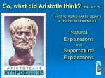 so what did aristotle think 384 322 bc