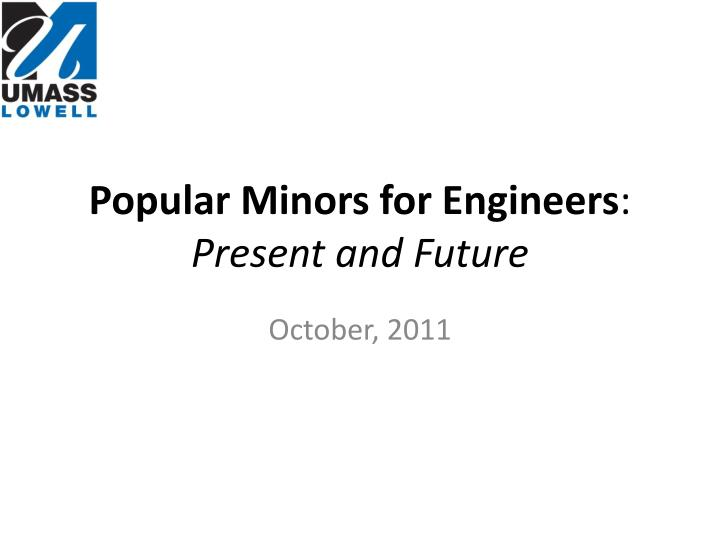 popular minors for engineers present and future n.