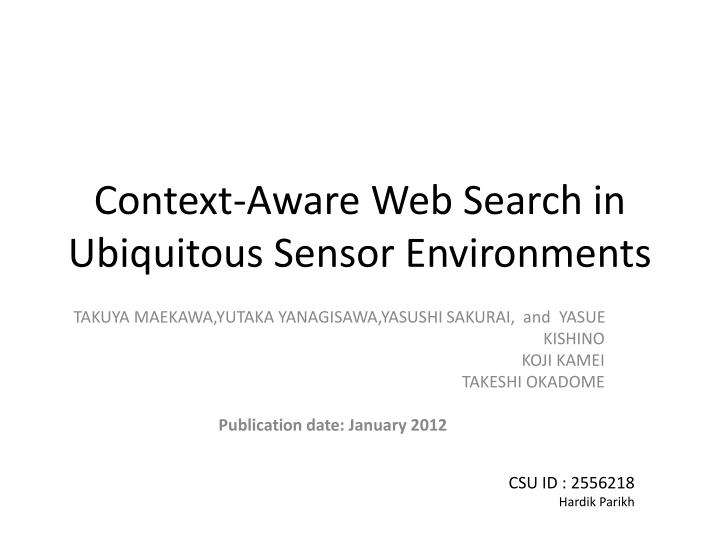context aware web search in ubiquitous sensor environments n.