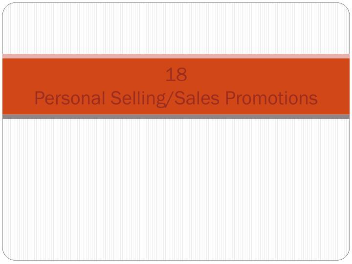 18 personal selling sales promotions n.