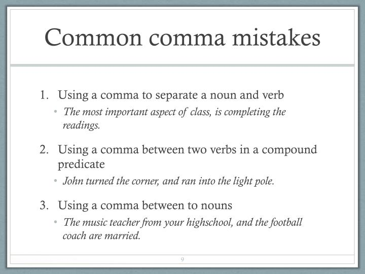 Common comma mistakes