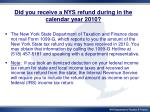 did you receive a nys refund during in the calendar year 2010